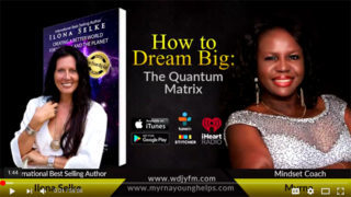 HOW TO SHIFT YOUR REALITY IN THE QUANTUM MATRIX with Myrna Young