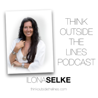 Think Outside the Line – Interview by Shawn Feeney with Ilona Selke