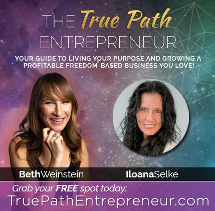 Ilona Selke talks with Beth Weinstein on the True Path Entrepreneur spiritual business